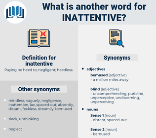inattentive, synonym inattentive, another word for inattentive, words like inattentive, thesaurus inattentive