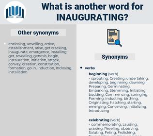 Inaugurating, synonym Inaugurating, another word for Inaugurating, words like Inaugurating, thesaurus Inaugurating