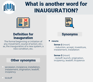 inauguration, synonym inauguration, another word for inauguration, words like inauguration, thesaurus inauguration