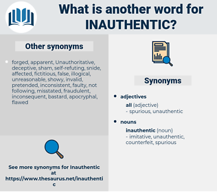 inauthentic, synonym inauthentic, another word for inauthentic, words like inauthentic, thesaurus inauthentic