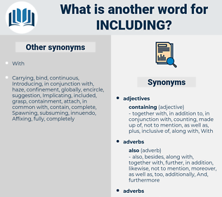 Including, synonym Including, another word for Including, words like Including, thesaurus Including