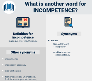 incompetence, synonym incompetence, another word for incompetence, words like incompetence, thesaurus incompetence
