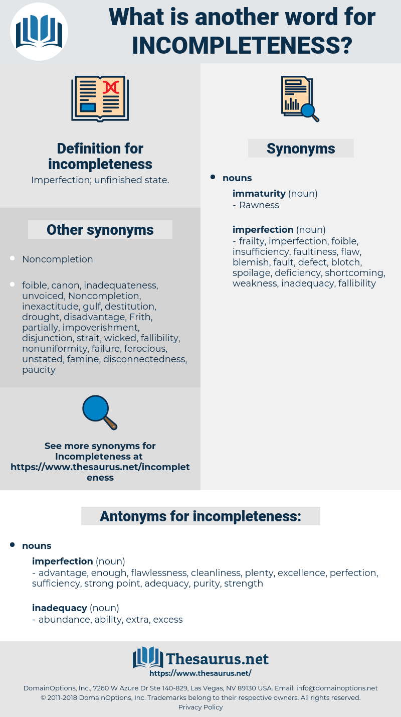 incompleteness, synonym incompleteness, another word for incompleteness, words like incompleteness, thesaurus incompleteness