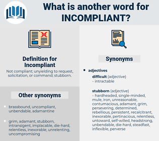 Incompliant, synonym Incompliant, another word for Incompliant, words like Incompliant, thesaurus Incompliant