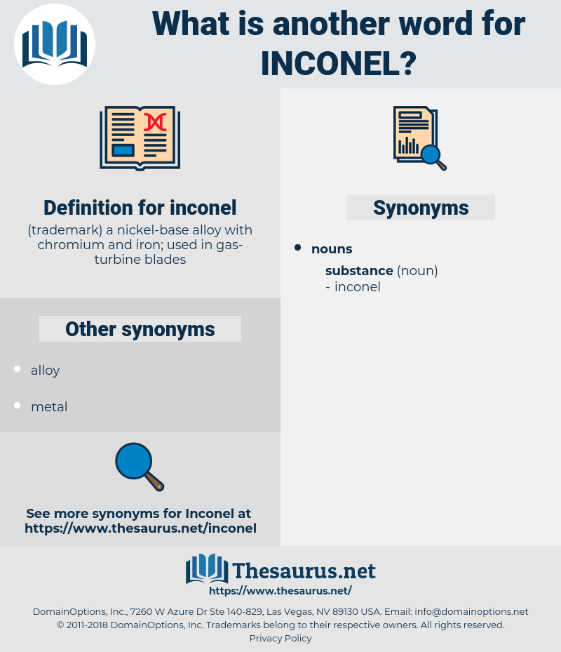 inconel, synonym inconel, another word for inconel, words like inconel, thesaurus inconel