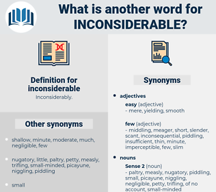 inconsiderable, synonym inconsiderable, another word for inconsiderable, words like inconsiderable, thesaurus inconsiderable