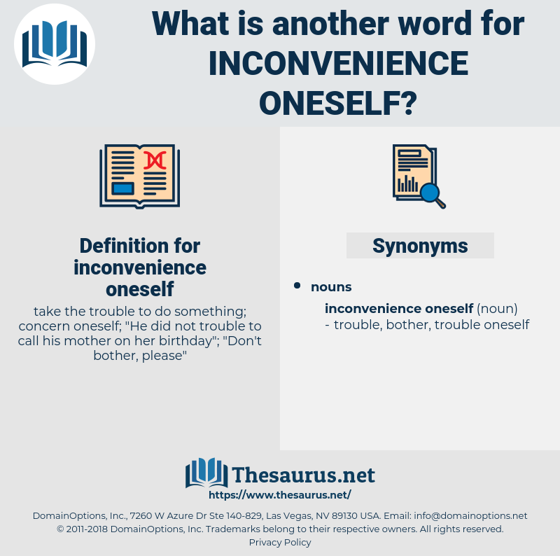 inconvenience oneself, synonym inconvenience oneself, another word for inconvenience oneself, words like inconvenience oneself, thesaurus inconvenience oneself