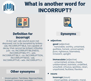 incorrupt, synonym incorrupt, another word for incorrupt, words like incorrupt, thesaurus incorrupt