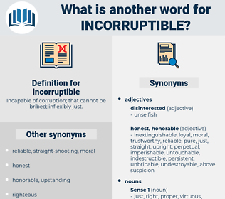 incorruptible, synonym incorruptible, another word for incorruptible, words like incorruptible, thesaurus incorruptible