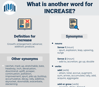 increase, synonym increase, another word for increase, words like increase, thesaurus increase