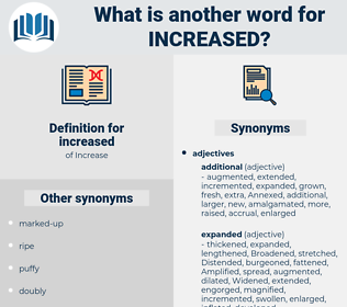 increased, synonym increased, another word for increased, words like increased, thesaurus increased