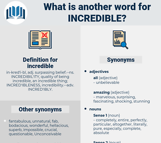 incredible, synonym incredible, another word for incredible, words like incredible, thesaurus incredible