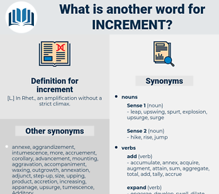increment, synonym increment, another word for increment, words like increment, thesaurus increment