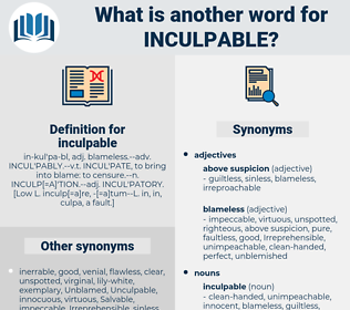 inculpable, synonym inculpable, another word for inculpable, words like inculpable, thesaurus inculpable