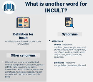 Incult, synonym Incult, another word for Incult, words like Incult, thesaurus Incult