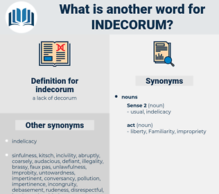 indecorum, synonym indecorum, another word for indecorum, words like indecorum, thesaurus indecorum