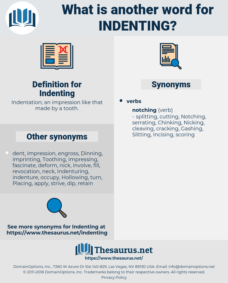 Indenting, synonym Indenting, another word for Indenting, words like Indenting, thesaurus Indenting