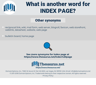 index page, synonym index page, another word for index page, words like index page, thesaurus index page