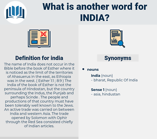 india, synonym india, another word for india, words like india, thesaurus india
