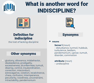 indiscipline, synonym indiscipline, another word for indiscipline, words like indiscipline, thesaurus indiscipline