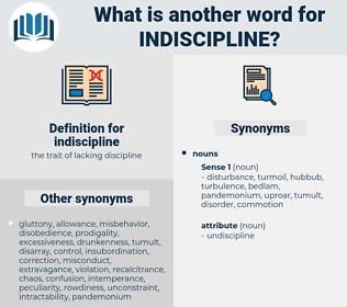 indiscipline, synonym indiscipline, another word for indiscipline, words like indiscipline, thesaurus indiscipline