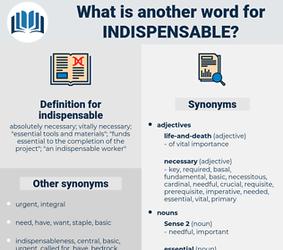 indispensable, synonym indispensable, another word for indispensable, words like indispensable, thesaurus indispensable