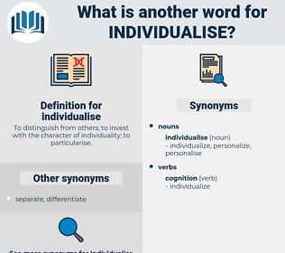 individualise, synonym individualise, another word for individualise, words like individualise, thesaurus individualise