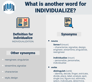individualize, synonym individualize, another word for individualize, words like individualize, thesaurus individualize