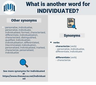 individuated, synonym individuated, another word for individuated, words like individuated, thesaurus individuated