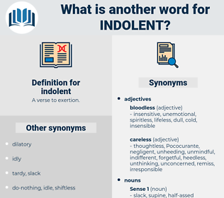 indolent, synonym indolent, another word for indolent, words like indolent, thesaurus indolent