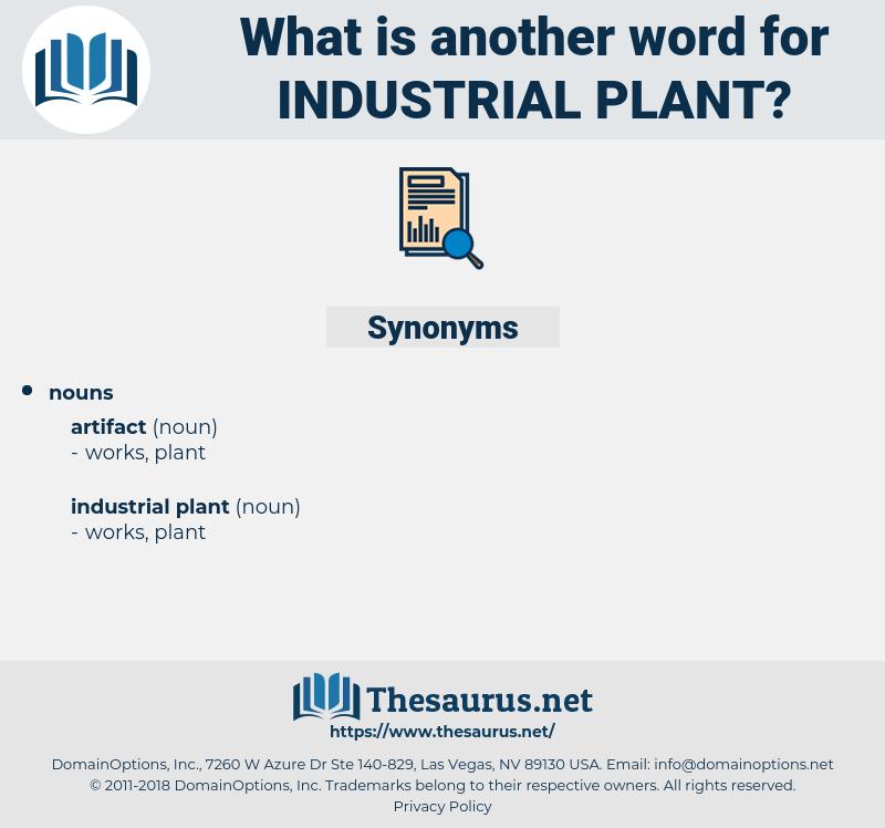 industrial plant, synonym industrial plant, another word for industrial plant, words like industrial plant, thesaurus industrial plant
