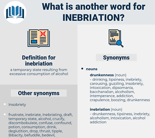 inebriation, synonym inebriation, another word for inebriation, words like inebriation, thesaurus inebriation