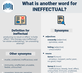 ineffectual, synonym ineffectual, another word for ineffectual, words like ineffectual, thesaurus ineffectual