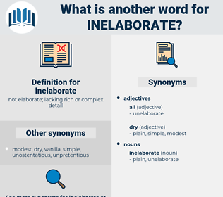 inelaborate, synonym inelaborate, another word for inelaborate, words like inelaborate, thesaurus inelaborate