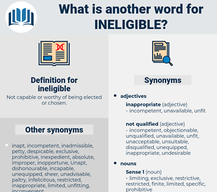 ineligible, synonym ineligible, another word for ineligible, words like ineligible, thesaurus ineligible