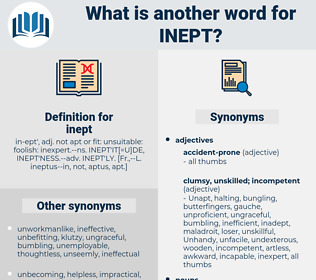 inept, synonym inept, another word for inept, words like inept, thesaurus inept