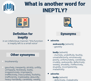 ineptly, synonym ineptly, another word for ineptly, words like ineptly, thesaurus ineptly