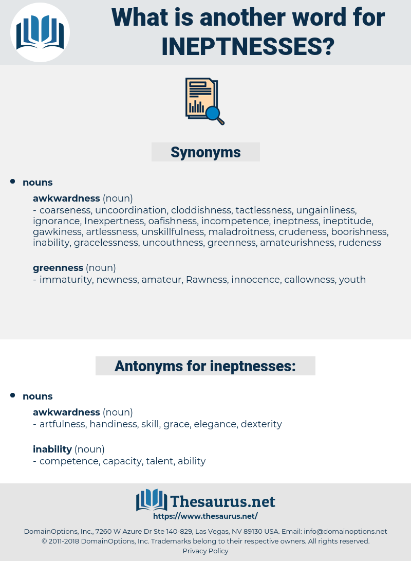 ineptnesses, synonym ineptnesses, another word for ineptnesses, words like ineptnesses, thesaurus ineptnesses