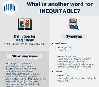 inequitable, synonym inequitable, another word for inequitable, words like inequitable, thesaurus inequitable