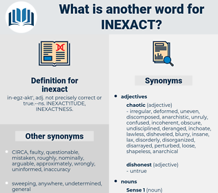 inexact, synonym inexact, another word for inexact, words like inexact, thesaurus inexact