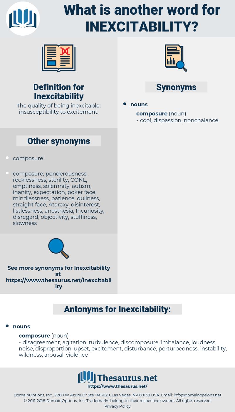 Inexcitability, synonym Inexcitability, another word for Inexcitability, words like Inexcitability, thesaurus Inexcitability