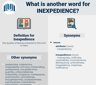 inexpedience, synonym inexpedience, another word for inexpedience, words like inexpedience, thesaurus inexpedience