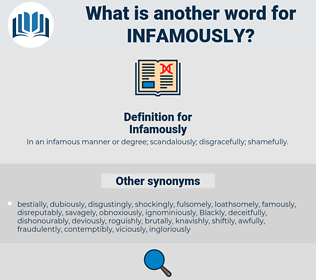 Infamously, synonym Infamously, another word for Infamously, words like Infamously, thesaurus Infamously