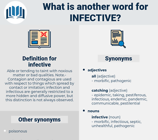 infective, synonym infective, another word for infective, words like infective, thesaurus infective
