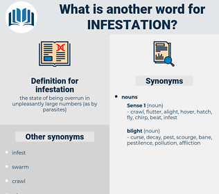 infestation, synonym infestation, another word for infestation, words like infestation, thesaurus infestation