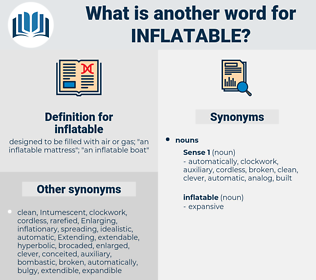 inflatable, synonym inflatable, another word for inflatable, words like inflatable, thesaurus inflatable