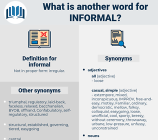 informal, synonym informal, another word for informal, words like informal, thesaurus informal