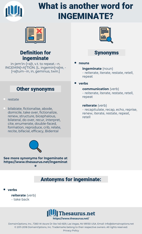 ingeminate, synonym ingeminate, another word for ingeminate, words like ingeminate, thesaurus ingeminate