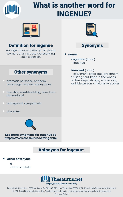 ingenue, synonym ingenue, another word for ingenue, words like ingenue, thesaurus ingenue