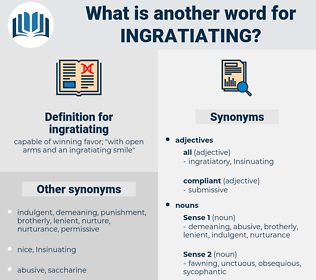 ingratiating, synonym ingratiating, another word for ingratiating, words like ingratiating, thesaurus ingratiating